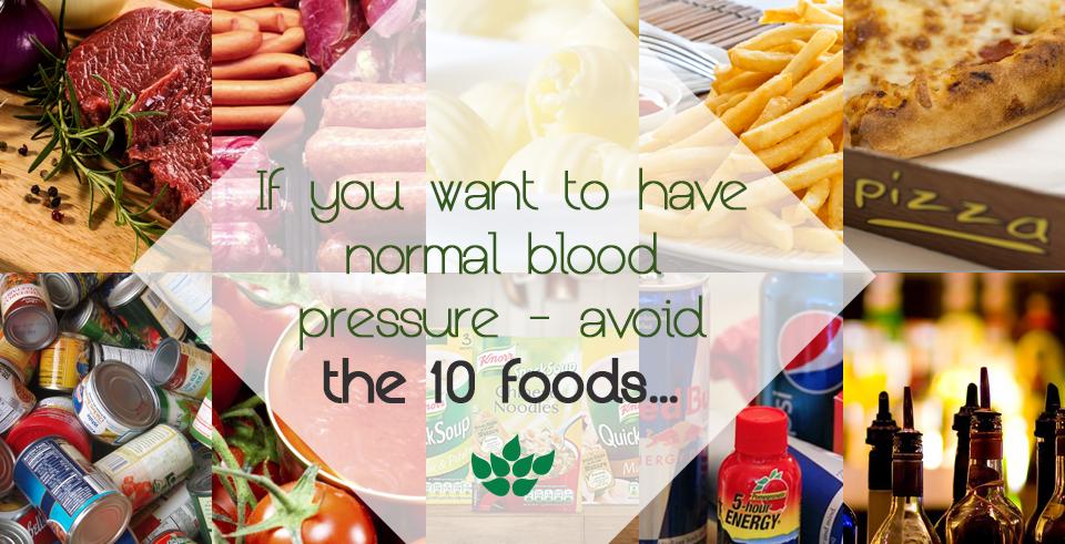 Si vous voulez avoir une tension artérielle normale..
